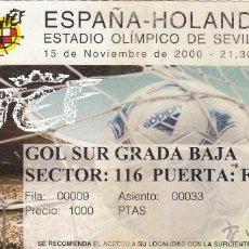 Coleccionismo deportivo: ENTRADA ESPAÑA-HOLANDA.15/11/2000.. Lote 49489440