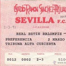 Coleccionismo deportivo: ENTRADA SEVILLA FC-REAL BETIS.02/03/1991.. Lote 49489547
