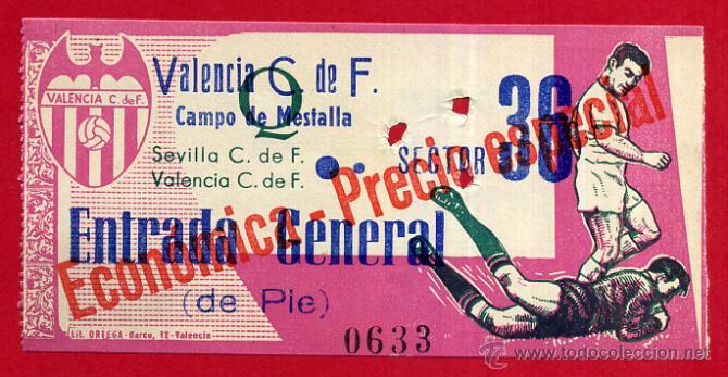 ENTRADA FUTBOL , VALENCIA CF SEVILLA , CAMPO MESTALLA , 1967 , ORIGINAL , EF3595 (Coleccionismo Deportivo - Documentos de Deportes - Entradas de Fútbol)