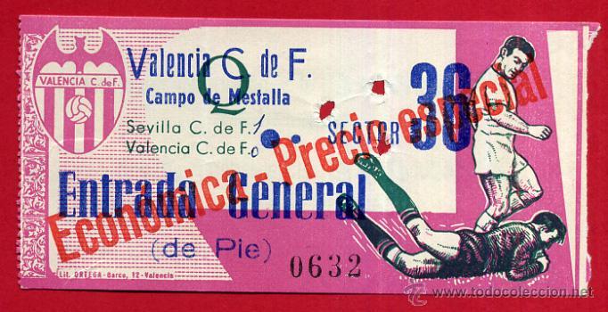 ENTRADA FUTBOL , VALENCIA CF SEVILLA , CAMPO MESTALLA , 1966 , ORIGINAL , EF3598 (Coleccionismo Deportivo - Documentos de Deportes - Entradas de Fútbol)