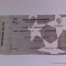 Coleccionismo deportivo: ENTRADA DE FUTBOL REAL MADRID COMPETICIÓN EUROPEA R MADRID JUVENTUS . Lote 49757090