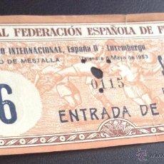 Coleccionismo deportivo: ENTRADA DE FUTBOL CAMPO DE MESTALLA VALENCIA 6 MAYO 1953 PARTIDO ESPAÑA B LUXEMBURGO. Lote 50421262
