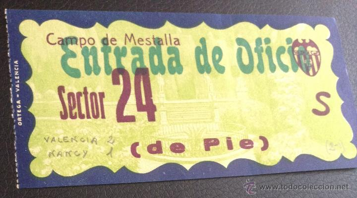 ENTRADA DE FUTBOL CAMPO DE MESTALLA VALENCIA 1 MARZO 1959 PARTIDO CONTRA NANCY (Coleccionismo Deportivo - Documentos de Deportes - Entradas de Fútbol)