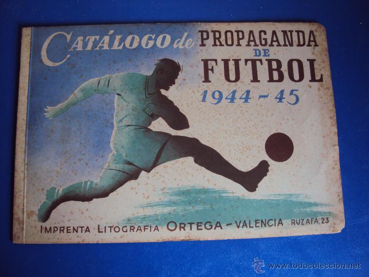 Coleccionismo deportivo: (F-0779)CATALOGO DE PROPAGANDA DE FUTBOL 1944-45,CARTELES Y ENTRADAS - Foto 2 - 50528850