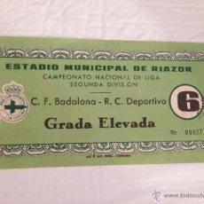 Coleccionismo deportivo: R417 ENTRADA TICKET DEPORTIVO CORUÑA BADALONA LIGA TEMPORADA RIAZOR 1963 1964. Lote 50575218