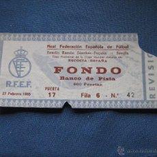 Coleccionismo deportivo: ESTADIO RAMON SANCHEZ PIZJUAN - ENTRADA ESCOCIA ESPAÑA - FASE PREVIA MUNDIAL MEXICO 86 - 27/02/1985. Lote 50670082