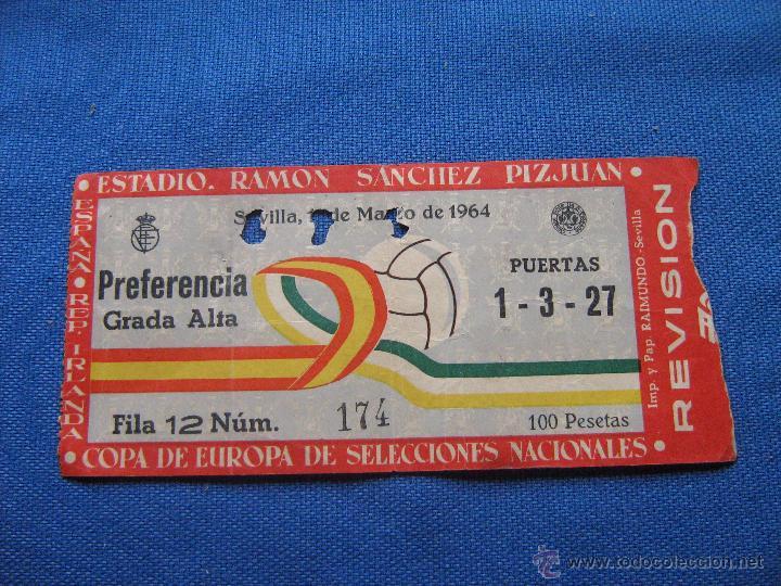 ESTADIO RAMON SANCHEZ PIZJUAN - ENTRADA ESPAÑA REP. IRLANDA - SEVILLA MARZO 1964 - COPA EUROPA (Coleccionismo Deportivo - Documentos de Deportes - Entradas de Fútbol)
