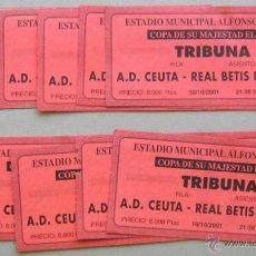 Coleccionismo deportivo: LOTE 10 ENTRADAS AD CEUTA - REAL BETIS COPA DEL REY 10-10-2001 FUTBOL ORIGINALES ENTRADA L/10 . Lote 51980960