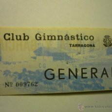 Collezionismo sportivo: ENTRADA FUTBOL ANTIGUO CAMPO CLUB GIMNASTICO TARRAGONA- NASTIC. Lote 242061760