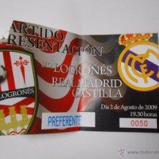 Coleccionismo deportivo: ENTRADA PARTIDO U.D. LOGROÑES - REAL MADRID CASTILLA AGOSTO DE 2009. TDKP6. Lote 52735439
