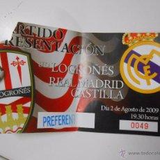 Coleccionismo deportivo: ENTRADA PARTIDO U.D. LOGROÑES - REAL MADRID CASTILLA AGOSTO DE 2009. TDKP6. Lote 52735448