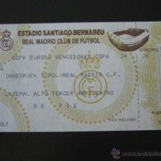 Coleccionismo deportivo: ENTRADA FÚTBOL INNSBRUCK TIROL - REAL MADRID. COPA EUROPA VENCEDORES COPA. ESTADIO BERNABEU. . Lote 52779217