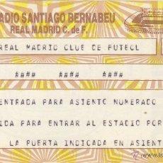 Coleccionismo deportivo: ENTRADA REAL MADRID.. Lote 52804358