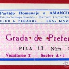 Coleccionismo deportivo: ENTRADA FUTBOL, REAL MADRID , PARTIDO HOMENAJE A AMANCIO , PEÑAROL , 1975 , ORIGINAL , EF3652. Lote 52914477