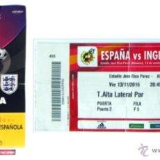 Coleccionismo deportivo: ENTRADA PARTIDO SELECCION ESPAÑOLA-INGLATERRA ESTADIO RICO PEREZ ALICANTE NOV 2015 REGALO ENTRADA AL. Lote 87491130