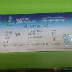 Coleccionismo deportivo: ENTRADA SEVILLA - ESPANYOL DE BARCELONA (FINAL COPA DE LA UEFA 2007) EN GLASGOW. Lote 52919627