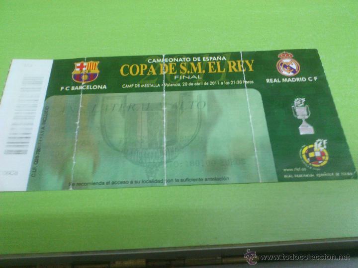 ENTRADA F.C. BARCELONA - REAL MADRID (FINAL COPA DEL REY 2011) (Coleccionismo Deportivo - Documentos de Deportes - Entradas de Fútbol)