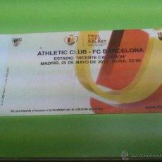 Coleccionismo deportivo: ENTRADA ATHLETIC CLUB DE BILBAO - F.C. BARCELONA (FINAL COPA DEL REY 2012). Lote 52919692