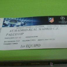 Coleccionismo deportivo: ENTRADA ATLETICO DE MADRID - REAL MADRID 2014-2015 (CHAMPIONS LEAGUE) PALCO VIP FERNANDO TORRES. Lote 52920175