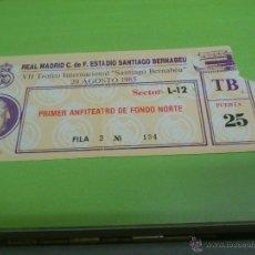 Coleccionismo deportivo: ENTRADA REAL MADRID - BAYERN MUNICH 1985 (VII TROFEO SANTIAGO BERNABEU) FINAL. Lote 52946225