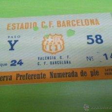 Coleccionismo deportivo: ENTRADA F.C. BARCELONA - VALENCIA (PRINCIPIOS AÑOS 60) SEGURAMENTE 1961 Ó 1962. Lote 52946609