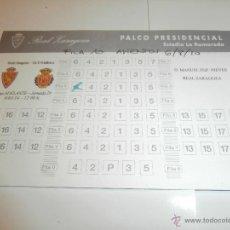 Coleccionismo deportivo: ENTRADA VIP, PALCO PRESIDENCIAL, REAL ZARAGOZA -MALLORCA, LA ROMAREDA 2014. Lote 53558635
