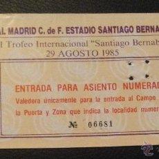 Coleccionismo deportivo: ENTRADA FINAL VII TROFEO SANTIAGO BERNABEU 29 AGOSTO DE 1985 REAL MADRID BAYERN MUNICH. Lote 53694830