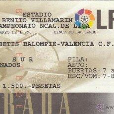 Coleccionismo deportivo: ENTRADA R.BETIS-VALENCIA.03/03/1996.. Lote 53713872