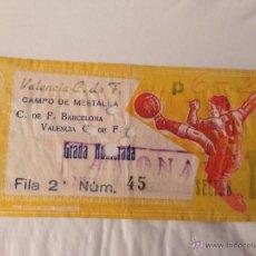 Coleccionismo deportivo: R225 ENTRADA TICKET VALENCIA BARCELONA LIGA TEMPORADA 1961 1962 GOLEADA. Lote 54103065