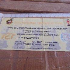 Coleccionismo deportivo: ENTRADA DE FUTBOL FINAL COPA DEL REY BARCELONA BETIS 1997 SANTIAGO BERNABEU. Lote 54480615