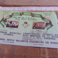 Coleccionismo deportivo: ENTRADA DE FUTBOL BENITO VILLAMARIN UEFA BETIS GIRONDINS DE BURDEOS. Lote 54480697