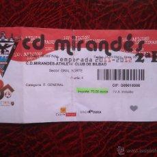 Coleccionismo deportivo: ENTRADA TICKET SEMIFINAL COPA 2012 CD MIRANDÉS ATHLETIC CLUB BILBAO . Lote 54573638