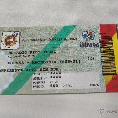Coleccionismo deportivo: ENTRADA ESPAÑA-MACEDONIA SUB-21. Lote 54634990