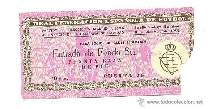 ENTRADA BERNABÉU. SELECCIONES MADRID - LISBOA. 8 DICIEMBRE 1955. (Coleccionismo Deportivo - Documentos de Deportes - Entradas de Fútbol)