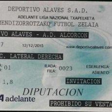 Coleccionismo deportivo: ENTRADA CD ALAVES VS AD ALCORCON. Lote 54739311