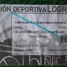 Coleccionismo deportivo: ENTRADA UD. LOGROÑES VS CYD LEONESA. Lote 54746716