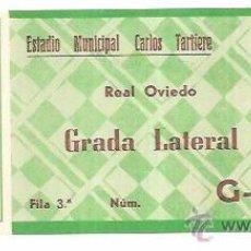 Coleccionismo deportivo: ENTRADA DE FUTBOL. REAL OVIEDO. ESTADIO MUNICIPAL CARLOS TARTIERE. GRADA LATERAL.. Lote 54869760