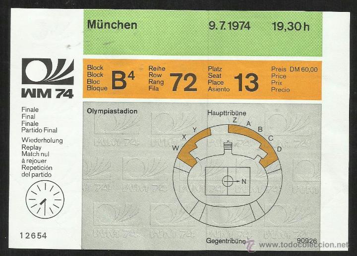 ENTRADA FINAL COPA MUNDIAL DE FÚTBOL ALEMANIA 1974- ESTADIO OLIMPICO MUNICH- ALEMANIA 2- HOLANDA 1 (Coleccionismo Deportivo - Documentos de Deportes - Entradas de Fútbol)