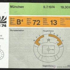 Coleccionismo deportivo: ENTRADA FINAL COPA MUNDIAL DE FÚTBOL ALEMANIA 1974- ESTADIO OLIMPICO MUNICH- ALEMANIA 2- HOLANDA 1. Lote 204623116