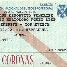 Coleccionismo deportivo: 17/12/1992:CD TENERIFE-TORREVIEJA.92/93.HELIODORO RODRIGUEZ LOPEZ.COPA DEL REY.HERRADURA.. Lote 144761798