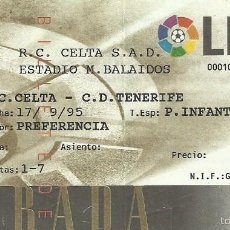 Coleccionismo deportivo: 17/9/1995:RC CELTA DE VIGO-CD TENERIFE.ESTADIO BALAIDOS.J3 1ª DIV. 1995/96.. Lote 55171877