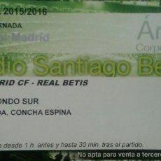 Coleccionismo deportivo: ENTRADA FÚTBOL REAL MADRID CF VS. REAL BETIS BALOMPIÉ - TEMPORADA 2015/2016 JORNADA 2. Lote 55337190