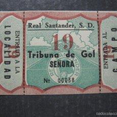 Coleccionismo deportivo: ENTRADA REAL SANTANDER S.D. - TRIBUNA DE GOL SEÑORA - (V-5631). Lote 56897674