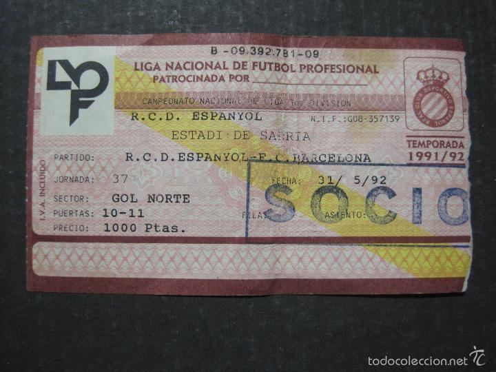 ENTRADA LIGA R.C.D ESPANYOL - BARCELONA- ESTADIO SARRIA AÑO 91-92 - (V-5633) (Coleccionismo Deportivo - Documentos de Deportes - Entradas de Fútbol)