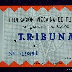 Coleccionismo deportivo: ANTIGUA ENTRADA DE LA FEDERACION VIZCAINA DE FUTBOL. AÑO 1962. BILBAO-VIZCAYA-BIZKAIA. TRIBUNA.. Lote 56959692