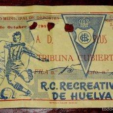 Coleccionismo deportivo: ENTRADA DE FUTBOL DEL A.D. PLUS ULTRA / R.C. RECREATIVO DE HUELVA, 11 DE OCTUBRE DE 1959, ESTADIO MU. Lote 57893017