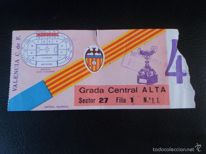ENTRADA DE FUTBOL DEL ESTADIO LUIS CASANOVA --- VALENCIA (Coleccionismo Deportivo - Documentos de Deportes - Entradas de Fútbol)