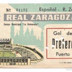 Coleccionismo deportivo: ENTRADA ESPAÑOL - R. ZARAGOZA .-CAMPO MUNICIPAL LA ROMAREDA . Lote 59084045