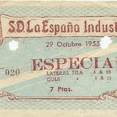 Coleccionismo deportivo: (F-1920)ENTRADA FUTBOL S.D.LA ESPAÑA INDUSTRIAL , 29 OCTUBRE 1955. Lote 60047867