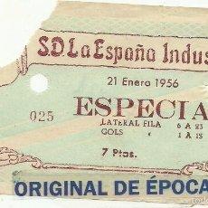 Coleccionismo deportivo: (F-1921)ENTRADA DE FUTBOL S.D.LA ESPAÑA INDUSTRIAL , 21 ENERO 1956. Lote 60047991